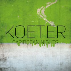 KOETER Caribbean Nights Cover Front 2400px RGB